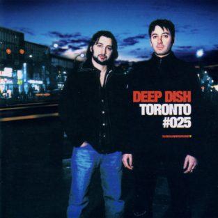 Deep Dish - Toronto, Global Underground GU025