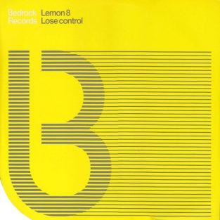 Lemon 8 - Lose control (Inner Sanctuary Mix)