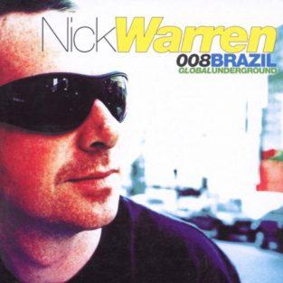 Nick Warren - Brazil, Global Underground GU008