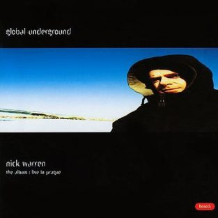Nick Warren - Prague, Global Underground 003