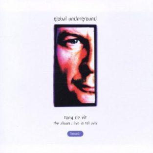Tony De Vit - Tel Aviv, Global Underground GU001