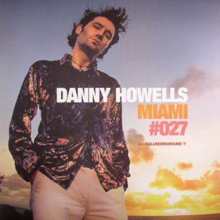 Danny Howells - Miami, Global Underground GU027